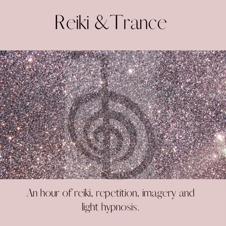 Reiki & Trance